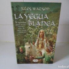 Libros de segunda mano: LA YEGUA BLANCA.JULES WATSON. Lote 196355236