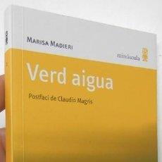Livres d'occasion: VERD AIGUA - MARISA MADIERI. Lote 196579668