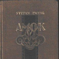 Libros de segunda mano: AMOK (STEFAN ZWEIG, EDICIÓN DE 1938) SIN USAR.. Lote 196594913
