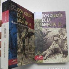 Libros de segunda mano: DON QUIJOTE DE LA MANCHA (2 TOMOS) - MIGUEL DE CERVANTES. Lote 196974313