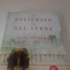 Livres d'occasion: EL BOLÍGRAFO DE GEL VERDE.- ELOY MORENO.. Lote 197110815