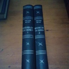 Libros de segunda mano: HISTORIA DE UN CRIMEN VICTOR HUGO. EDICIONES RIESGO. EST12B3. Lote 197162772