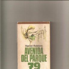 Libros de segunda mano: 1365. HAROLD ROBBINS. AVENIDA DEL PARQUE 79. Lote 197171243