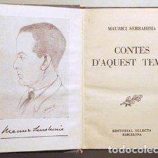 Libros de segunda mano: SERRAHIMA, MAURICI - CONTES D'AQUEST TEMPS - BARCELONA 1955 - 1ª EDICIÓ. Lote 197289326