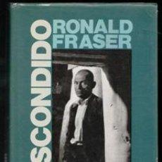 Livros em segunda mão: ESCONDIDO, RONALD FRASER. Lote 197467995