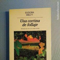 Libros de segunda mano: EUDORA WELTY UNA CORTINA DE FOLLAJE. Lote 197663015