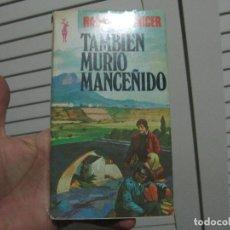 Libros de segunda mano: RAMON CARNICER - TAMBIEN MURIÓ MANCEÑIDO - PLAZA & JANES 1980 1ª EDICION. Lote 197791778