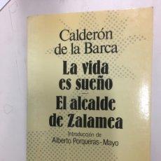 Libros de segunda mano: AUSTRAL. CALDERON DE LA BARCA. EL ALCALDE DE ZALAMEA. LA VIDA ES UN SUEÑO. Lote 198306867