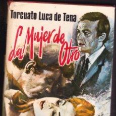 Libros de segunda mano: LIBRO LA MUJER DE OTRO TORCUATO LUCA DE TENA 1973 ED. PLANETA. Lote 198325321