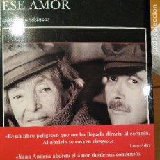 Libros de segunda mano: YANN ANDREA ESE AMOR. Lote 198474180