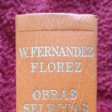 Libros de segunda mano: W. FERNÁNDEZ FLÓREZ -- OBRAS SELECTAS ... CARROGGIO,1979. Lote 198676080