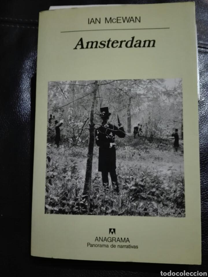 IAN MC EWAN. AMSTERDAM. ANAGRAMA. 1999 (Libros de Segunda Mano (posteriores a 1936) - Literatura - Narrativa - Otros)