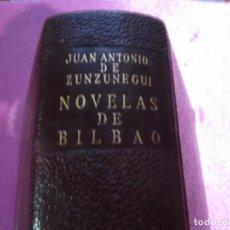 Libros de segunda mano: NOVELAS DE BILBAO DE JUAN ANTONIO DE ZUNZUNEGUI - MINOTAURO. Lote 35675529