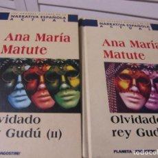 Libros de segunda mano: ANA MARÍA MATUTE - OLVIDADO REY GUDÚ ( 2 VOLÚMENES). Lote 199256625