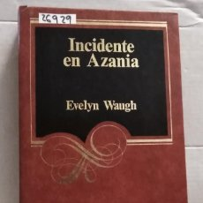 Libros de segunda mano: 26929 - INCIDENTE EN AZANIA - POR EVELYN WAUGH - EDITORIAL ARGOS VERGARA - AÑO 1983. Lote 199352298