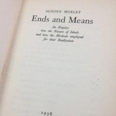 Libros de segunda mano: ENDS AND MEANS, ALDOUS HUXLEY 1938. 1ª EDICIÓN ORIGINAL EN INGLÉS. 2ª REIMPRESIÓN. Lote 199458906