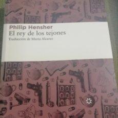 Libros de segunda mano: EL REY DE LOS TEJONES, PHILIP HENSHER, LIBROS DEL ASTEROIDE. Lote 199623287