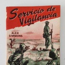 Libros de segunda mano: SERVICIO DE VIGILANCIA, BLINDADOS. ALEX SIMMONS. Lote 199909495
