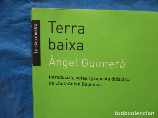 Libros de segunda mano: TERRA BAIXA - ANGEL GUIMERA - Foto 2 - 213445578