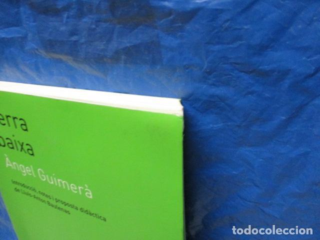 Libros de segunda mano: TERRA BAIXA - ANGEL GUIMERA - Foto 4 - 213445578