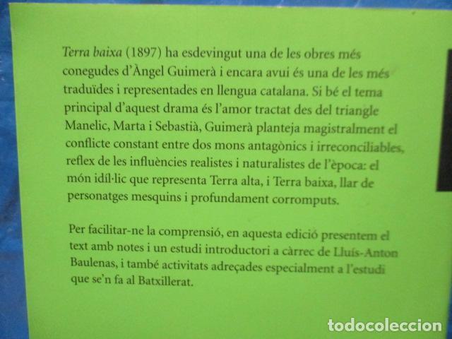Libros de segunda mano: TERRA BAIXA - ANGEL GUIMERA - Foto 13 - 213445578