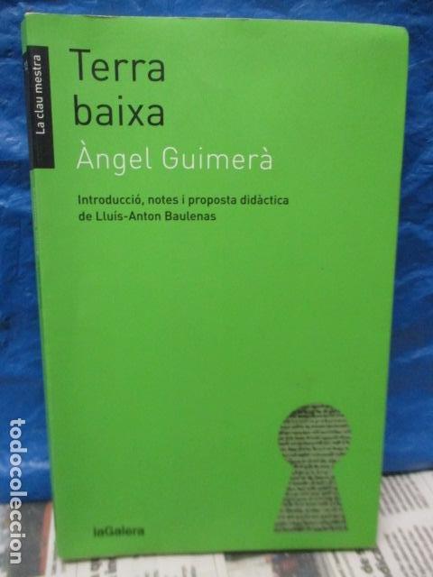 TERRA BAIXA - ANGEL GUIMERA (Libros de Segunda Mano (posteriores a 1936) - Literatura - Narrativa - Otros)