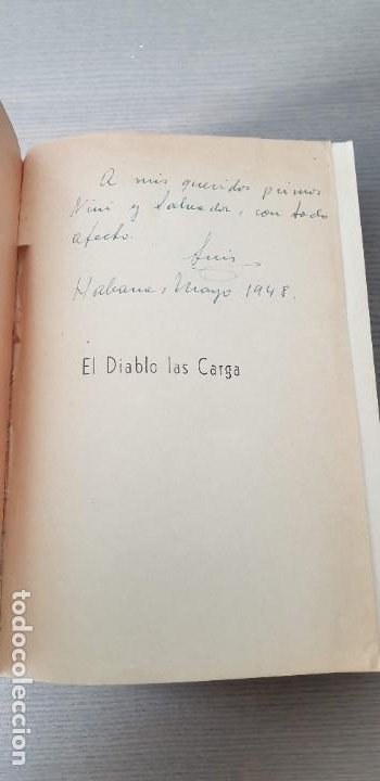 Libros de segunda mano: El diablo las carga - Luis Gutierrez Villasante - 1947 - Primera Edicion con dedicatoria del autor - Foto 3 - 200140981