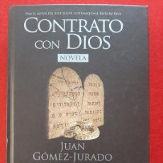 Libros de segunda mano: CONTRATO CON DIOS, JUAN GOMEZ-JURADO, NOVELA, EDICIONES EL ANDEN, 2007. Lote 200618023