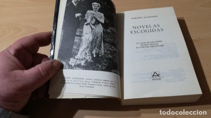 Libros de segunda mano: MARGERY ALLINGHAM NOVELAS ESCOGIDAS - CALIZ GYRTH - PLUMAS NEGRAS - CASO DIFUNTO PIG - AGUILAR - Foto 3 - 200813010