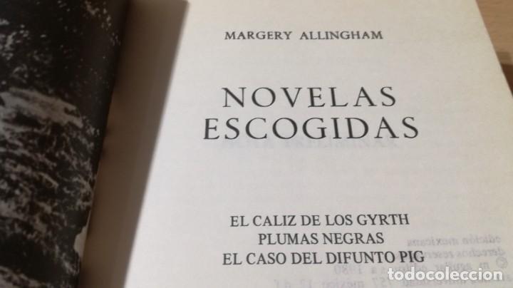 Libros de segunda mano: MARGERY ALLINGHAM NOVELAS ESCOGIDAS - CALIZ GYRTH - PLUMAS NEGRAS - CASO DIFUNTO PIG - AGUILAR - Foto 4 - 200813010