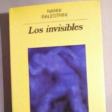 Libros de segunda mano: NANNI BALESTRINI LOS INVISIBLES. Lote 200863331