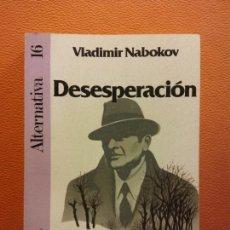 Livros em segunda mão: DESESPERACIÓN. VLADIMIR NABOKOV. EDITORIAL ARGOS VERGARA. Lote 201637846