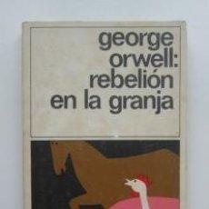 Libros de segunda mano: REBELIÓN EN LA GRANJA GEORGE ORWELL; RAFAEL ABELLA. Lote 201904946