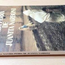 Libros de segunda mano: LA VIDA PERRA DE JUANITA NARBONI - ANGEL VAZQUEZ - SEIX BARRAL/R-102. Lote 201916470