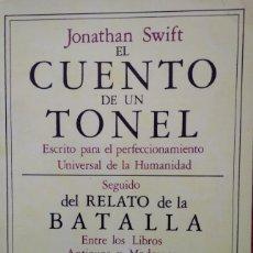 Libros de segunda mano: EL CUENTO DE UN TONEL - JONATHAN SWIFT. Lote 202088642