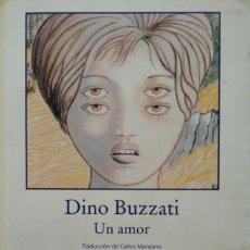 Libros de segunda mano: UN AMOR -- DINO BUZZATI. Lote 202089683
