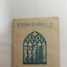 Libros de segunda mano: DE BROMA Y DE VERAS Nº 398, ENERO 1946, TRES PINCELADAS DEL P. COLOMA . Lote 202093033