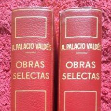 Libros de segunda mano: A. PALACIO VALDÉS -- OBRAS SELECTAS ... 2 VOLÚMENES EN ESTUCHE. Lote 202111873