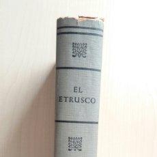Libri di seconda mano: EL ETRUSCO. MIKA WALTARI. EDITORIAL DE EDICIONES SELECTAS, 1958.. Lote 202329693