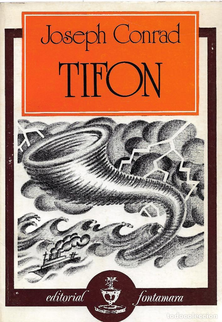 TIFON, JOSEPH CONRAD (Libros de Segunda Mano (posteriores a 1936) - Literatura - Narrativa - Otros)