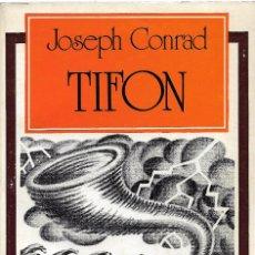 Libros de segunda mano: TIFON, JOSEPH CONRAD. Lote 202368628