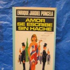 Libros de segunda mano: AMOR SE ESCRIBE SIN HACHE - Nº 10 - ENRIQUE JARDIEL PONCELA - ED PALZA & JANES. Lote 213446471