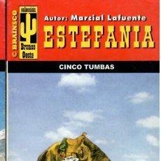 Libros de segunda mano: NOVELA DE ESTEFANIA EDICIÓN BRONCO OESTE TITULO CINCO TUMBAS. Lote 202740566