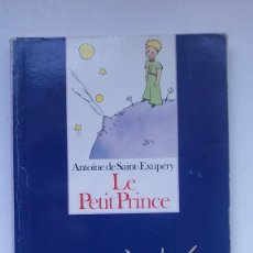 Libros de segunda mano: LE PETIT PRINCE (1993) / ANTOINE DE SAINT-EXUPÉRY. GALLIMARD. EDICIÓN ESPECIAL CON UNIDAD DIDÁCTICA.. Lote 202899696