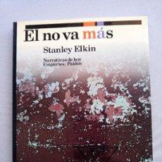 Libros de segunda mano: STANLEY ELKIN EL NO VA MAS. Lote 202904322
