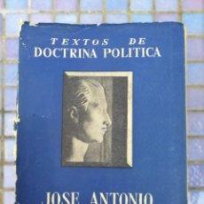 Libros de segunda mano: LIBRO TEXTOS DE DOCTRINA POLÍTICA JOSE ANTONIO PRIMO DE RIVERA. Lote 202907036