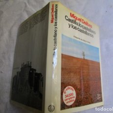 Libros de segunda mano: MIGUEL DELIBES / CASTILLA, LO CASTELLANO Y LOS CASTELLANOS - EDI ESPEJO DE ESPAÑA 1982 286PP FOTOS +. Lote 202909523