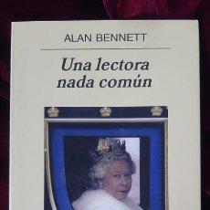 Libros de segunda mano: UNA LECTORA NADA COMÚN - ALAN BENNETT - ANAGRAMA 2008. Lote 202967666