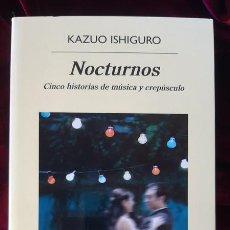 Libros de segunda mano: NOCTURNOS - KAZUO ISHIGURO - ANAGRAMA 2017. Lote 202967677
