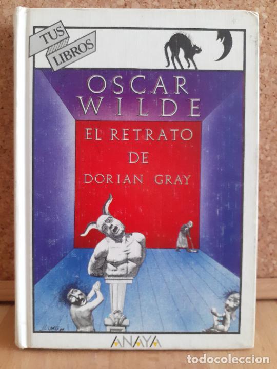 EL RETRATO DE DORIAN GRAY - OSCAR WILDE - TUS LIBROS / ANAYA - 2ª EDICIÓN (Libros de Segunda Mano (posteriores a 1936) - Literatura - Narrativa - Otros)